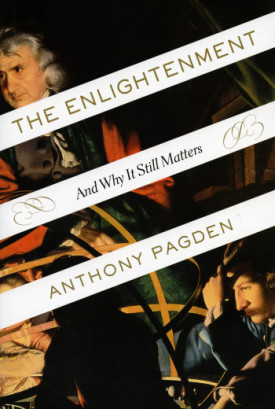 The Enlightenment: And Why It Still Matters by Anthony Pagden