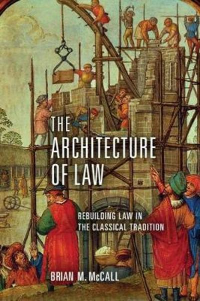 McCall – The Architecture of Law