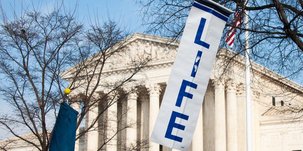 Supreme Court Pro Life